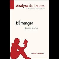 L'Étranger d'Albert Camus (Analyse de l'œuvre): Comprendre la littérature avec lePetitLittéraire.fr (Fiche de lecture)