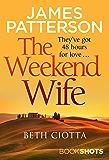 The Weekend Wife: BookShots