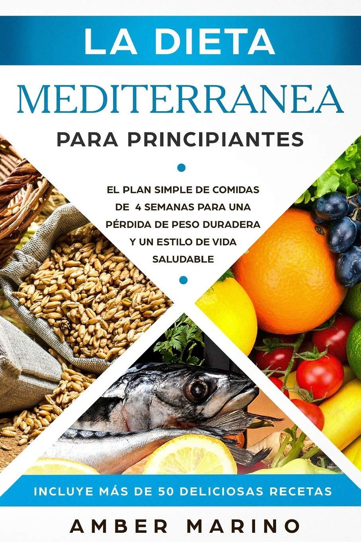 dieta mediterránea plan de comidas de 30 días para bajar de peso