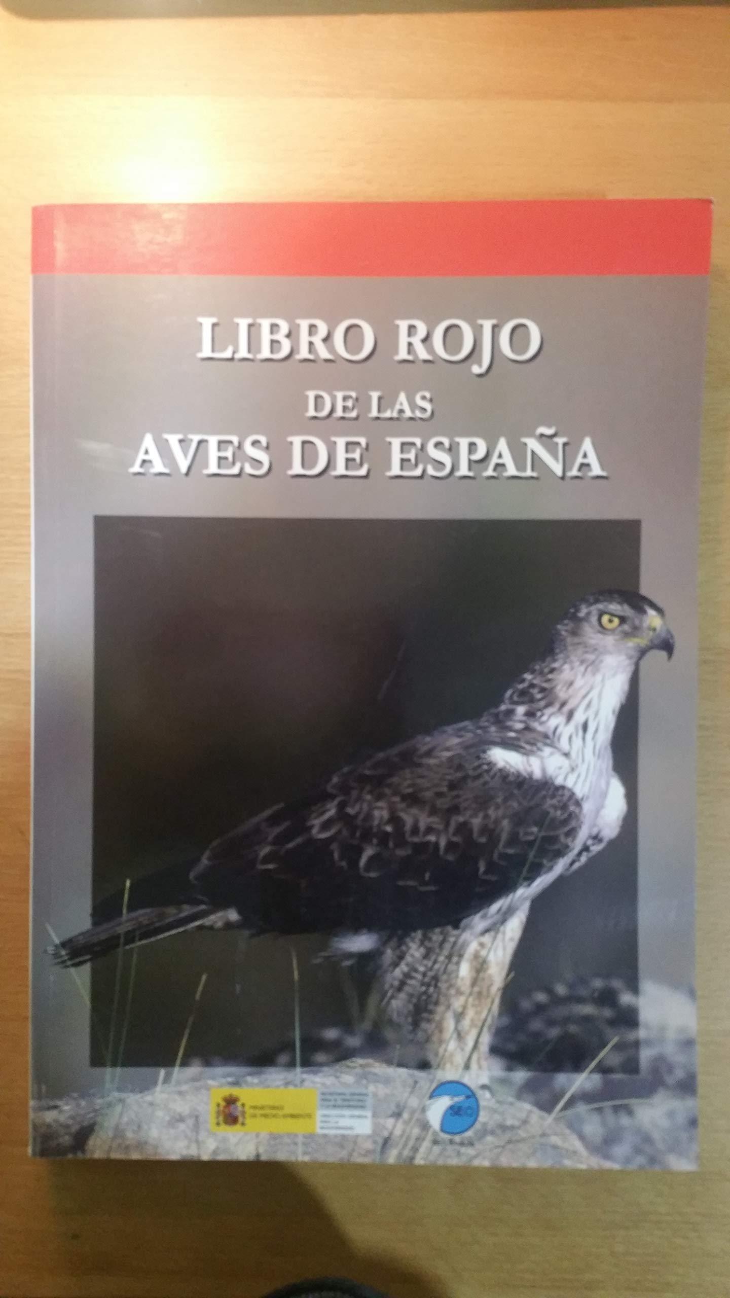 EL LIBRO ROJO DE LAS AVES DE ESPAÑA ALTAS-LIB5688: Amazon.es ...