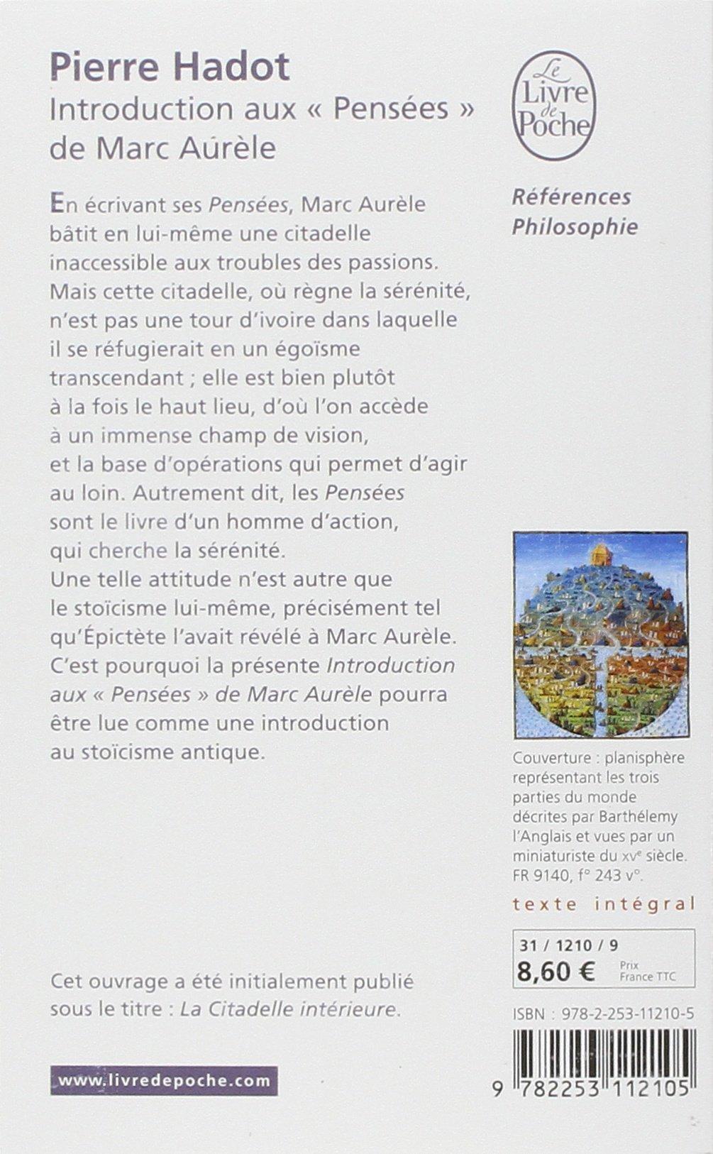 La Citadelle intérieure : Introduction aux Pensées de Marc Aurèle (Essais) (French Edition)