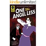 One Angel Less (Hollywood Newshawk Book 2)