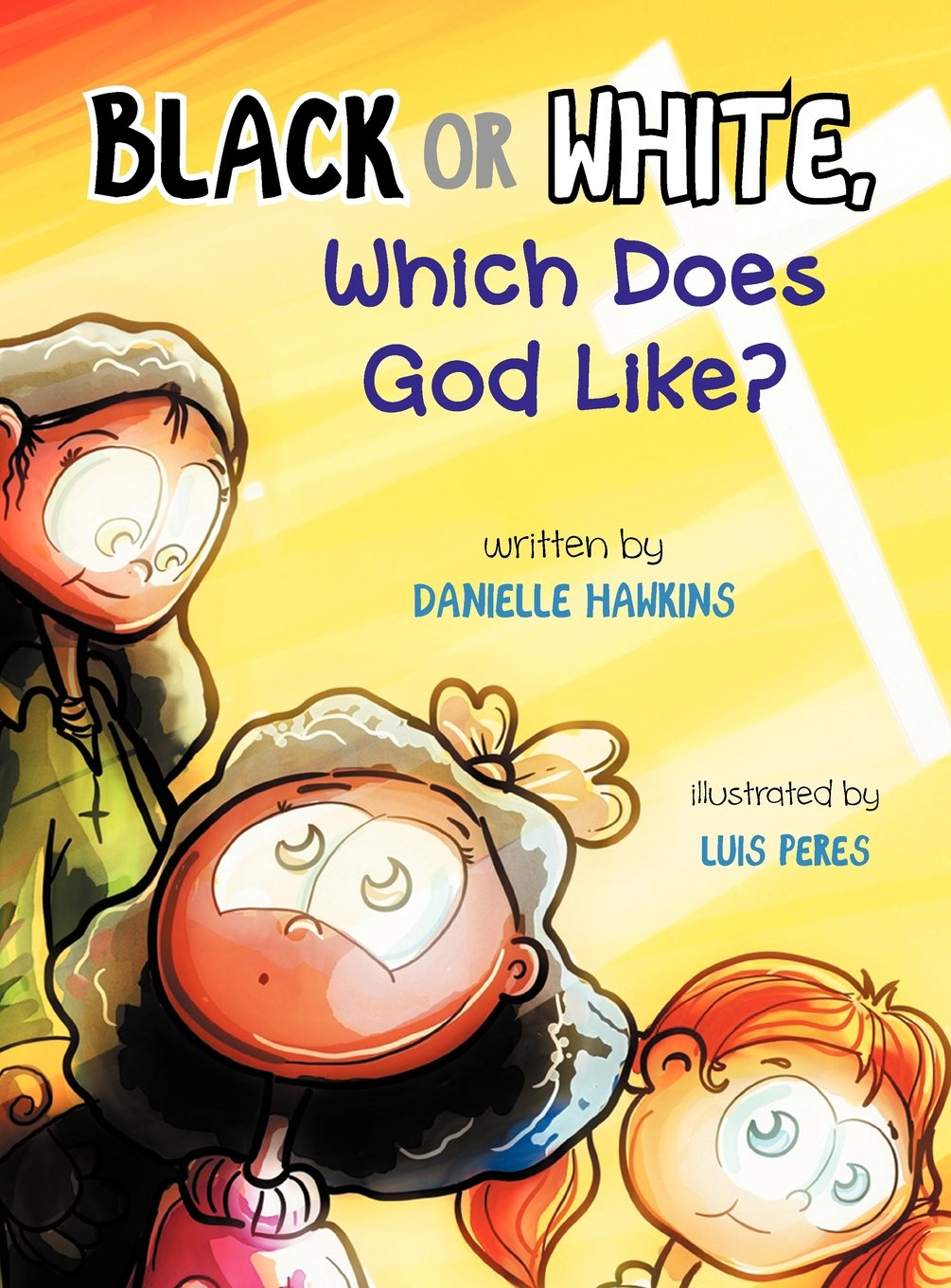 Black Or White, Which Does God Like? pdf