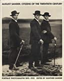 August Sander: Citizens of the Twentieth Century Portrait Photographs, 1832-1952