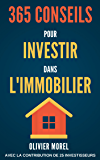 365 Conseils pour Investir dans l'immobilier: découvrez tous les secrets de l'immobilier
