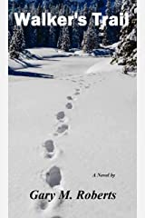 Walker's Trail Kindle Edition
