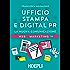 Ufficio Stampa e Digital PR: La nuova comunicazione