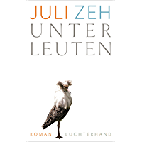Unterleuten: Roman (German Edition) book cover