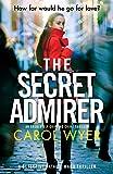 The Secret Admirer: An absolutely gripping crime thriller (6)