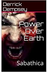 Power Over Earth: Sabathica (Last Count Dracula) Kindle Edition