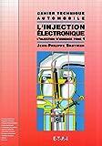 L'injection électronique tome 1. L'injection d'essence