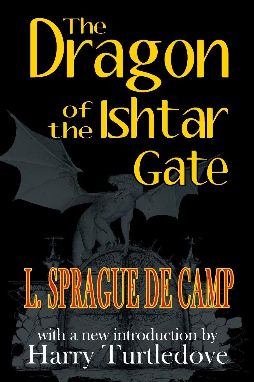 Read Online The Dragon of the Ishtar Gate pdf epub