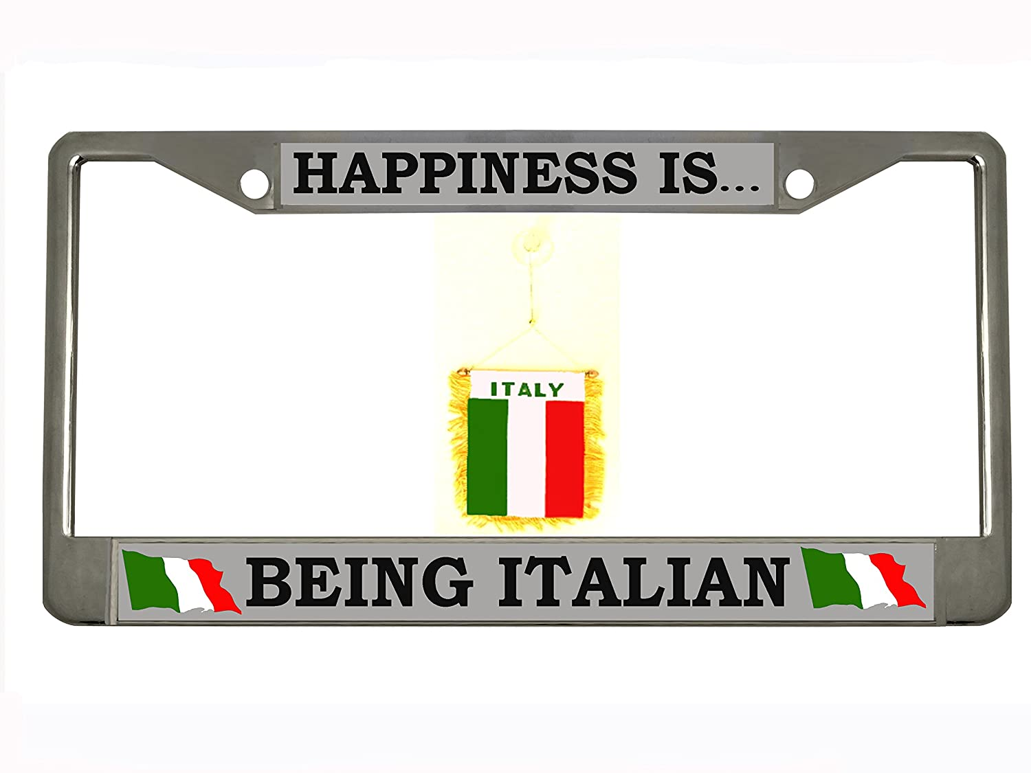 Happiness is being Italian Chrome Metal Auto License Plate Frame Car Tag Holder with car banner flag