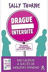 """Drague interdite : Après """"Meilleurs ennemis"""" découvrez la nouvelle comédie romantique de Sally Thorne ! (&H) (French Edition) Kindle Edition"""