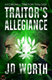 Traitor's Allegiance (Hydronia: Traitor Trilogy Book 2)