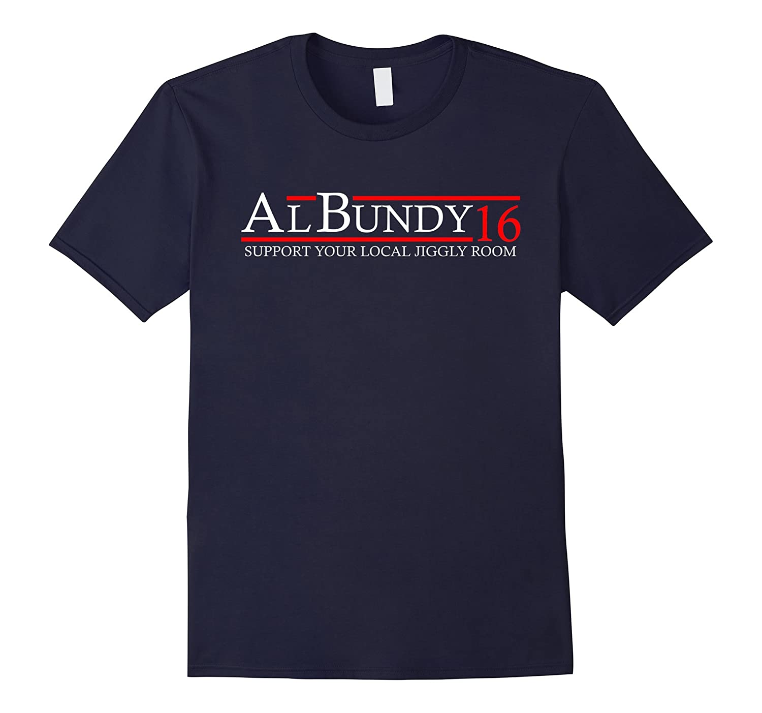 Al 16 Bundy - Support your local jiggly room-BN