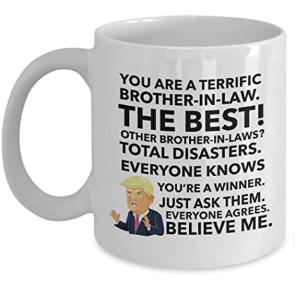 Christmas Gifts For Brother.Trump Mug For Brother In Law Christmas Gift For Brother In Law Funny Trump Mug For Men Brother In Law Gift In Law Gifts Trump Lover Gift Donald