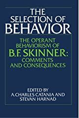 The Selection of Behavior: The Operant Behaviorism of B. F. Skinner: Comments and Consequences Capa comum
