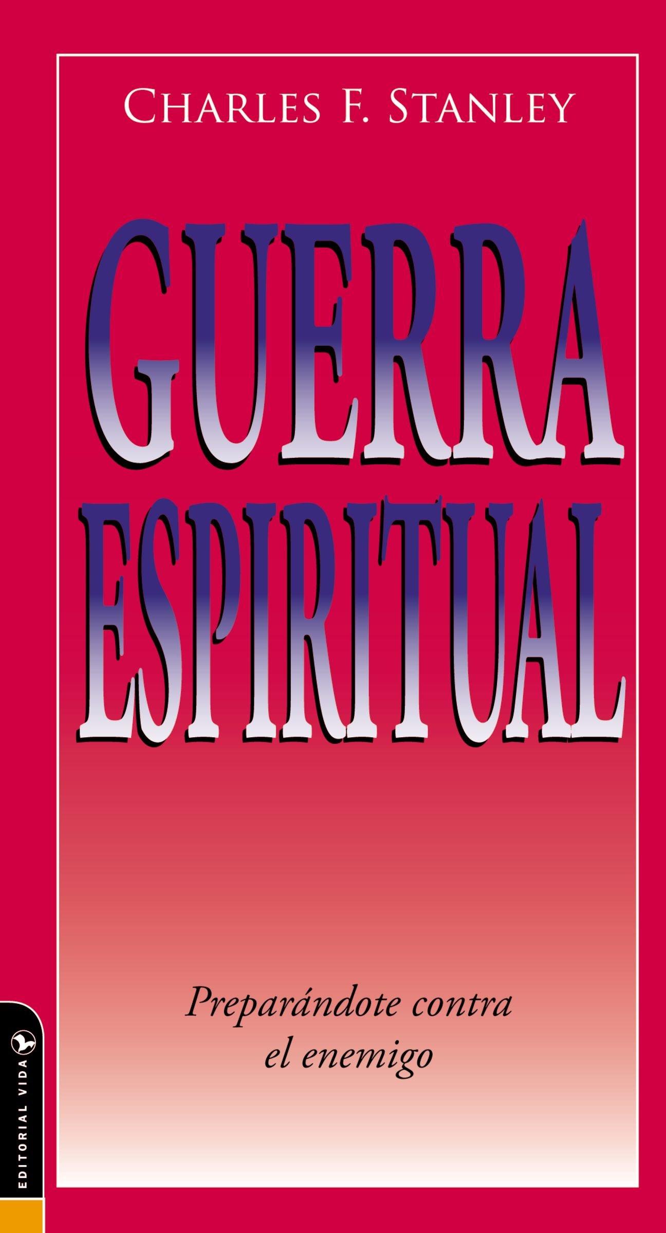 Guerra Espiritual: Preparándote contra el enemigo (Guided Growth Booklets Spanish) (Spanish Edition) by HarperCollins Christian Pub.