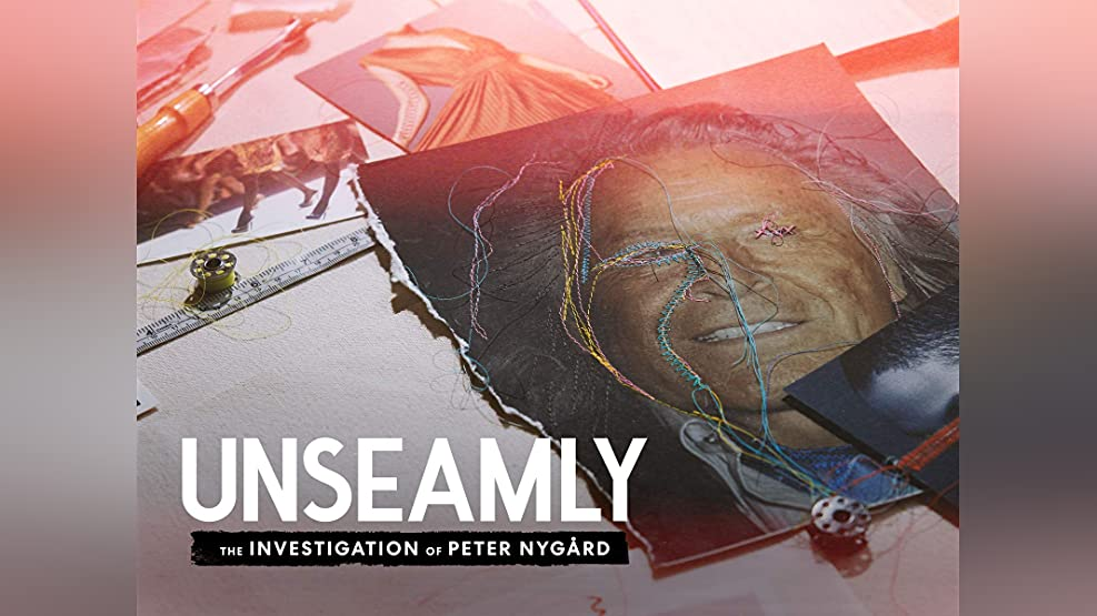 Unseamly: The Investigation of Peter Nygård - Season 1