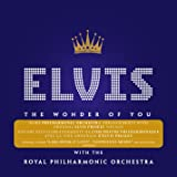 The Wonder of You: Elvis Presley with the Royal Philharmonic Orchestra