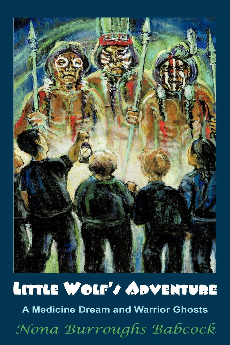 Buy Little Wolf's Adventure: A Medicine Dream and Warrior