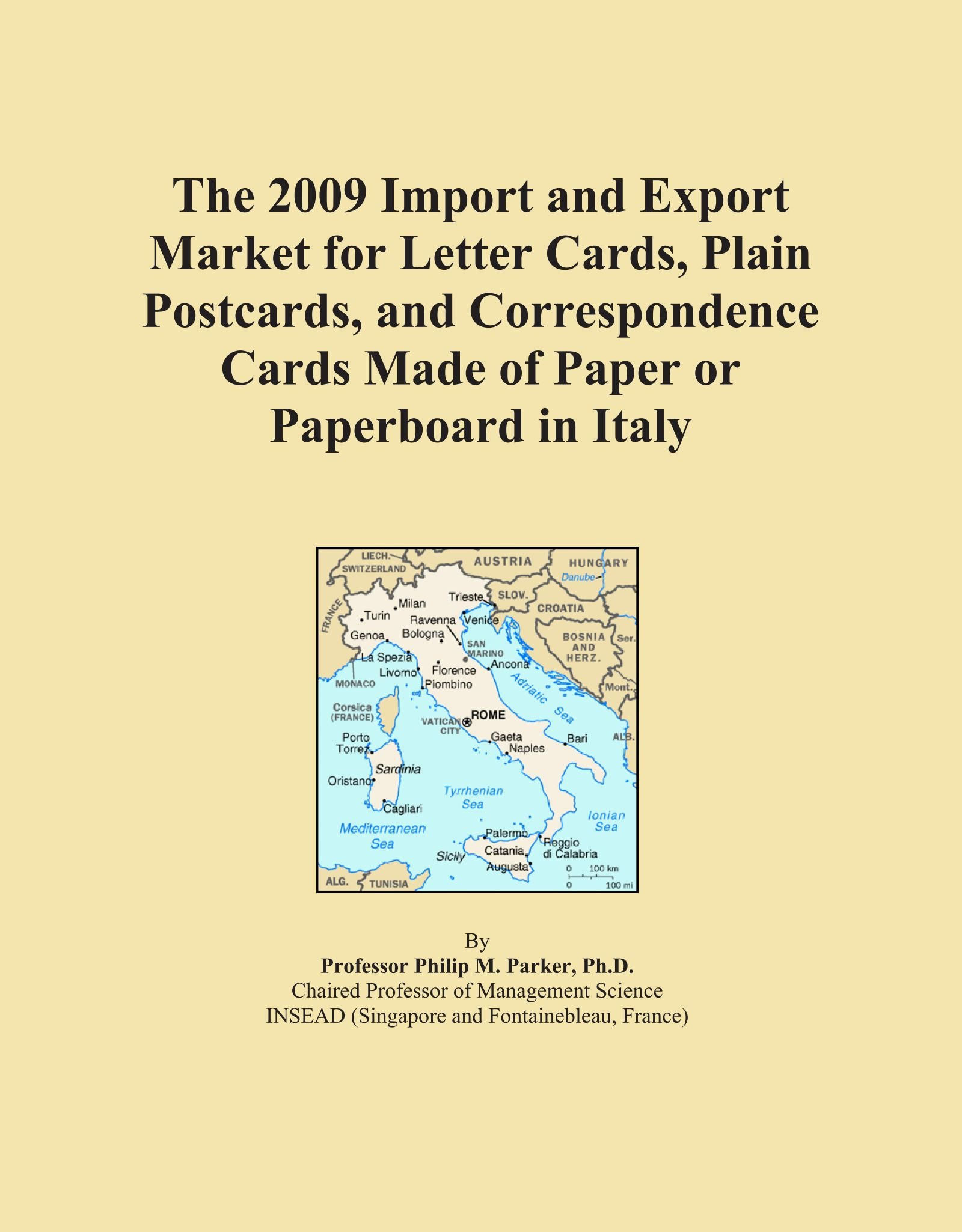 The 2009 Import and Export Market for Letter Cards, Plain Postcards, and Correspondence Cards Made of Paper or Paperboard in Italy PDF