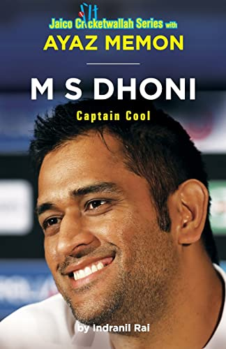 M S Dhoni: Captain Cool