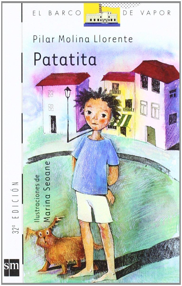 Patatita (El barco de vapor) (Spanish Edition) (Spanish) Paperback – September 1, 2004