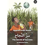 The Secret of Success: Egyptian Arabic Reader (Egyptian Arabic Readers)