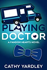 Playing Doctor: A Geek Girl Rom Com (Fandom Hearts Book 5) Kindle Edition