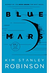 Blue Mars (Mars Trilogy Book 3) Kindle Edition