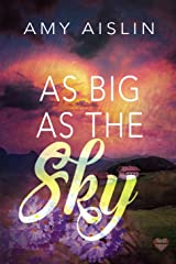 As Big As The Sky Kindle Edition