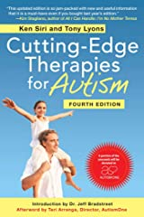 Cutting-Edge Therapies for Autism, Fourth Edition Paperback