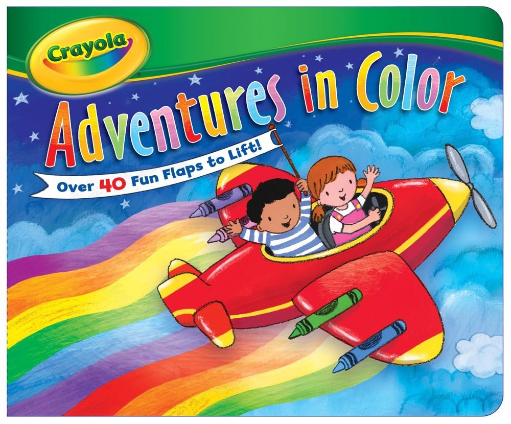 Crayola Adventures in Color (Lift-the Flap) ebook