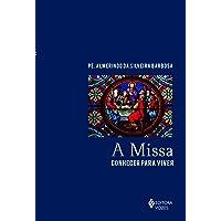 Missa: Conhecer para viver