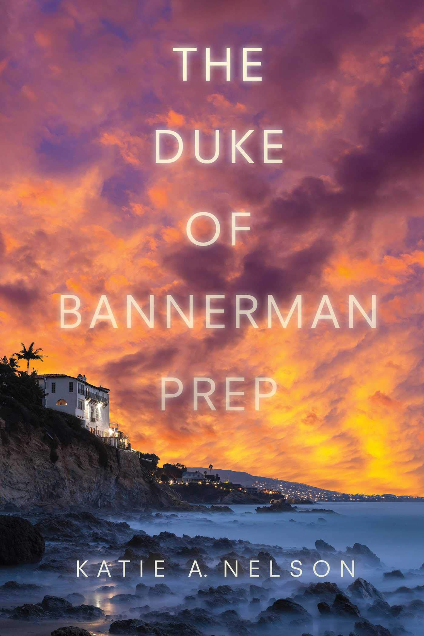 383605152 Amazon.com: The Duke of Bannerman Prep (9781510710405): Katie A ...
