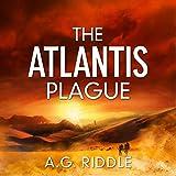 The Atlantis Plague: The Origin Mystery, Book 2