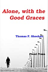 Alone, with the Good Graces Kindle Edition