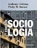 Sociología: 7ª edición (El Libro Universitario - Manuales)
