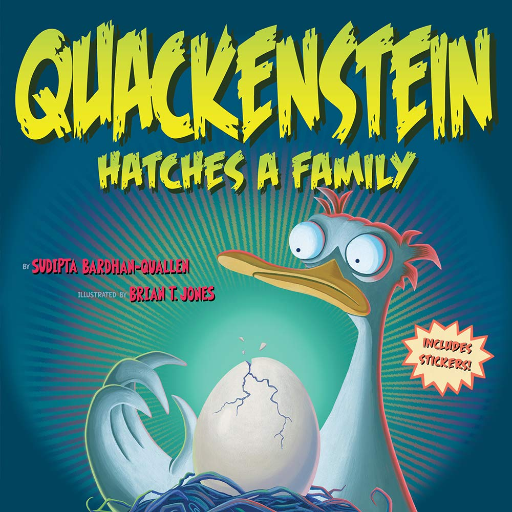 Quackenstein Hatches a Family: Bardhan-Quallen, Sudipta: 9781419757358: Amazon.com: Books