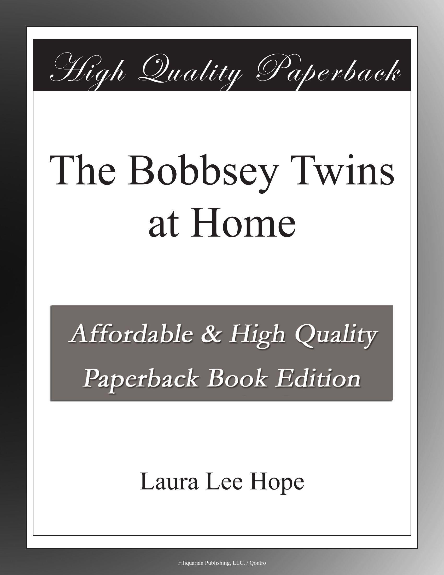 The Bobbsey Twins at Home pdf epub
