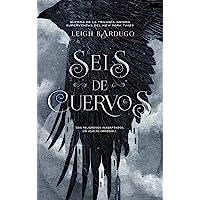 Seis de cuervos: Edición en tapa blanda: 1 (Bilogía Seis de cuervos)