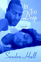 In Too Deep Kindle Edition