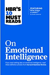 "HBR's 10 Must Reads on Emotional Intelligence (with featured article ""What Makes a Leader?"" by Daniel Goleman)(HBR's 10 Must Reads) Kindle Edition"