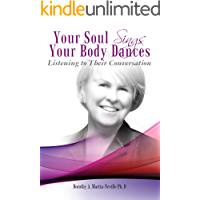 Your Soul Sings, Your Body Dances: Listening to Their Conversation