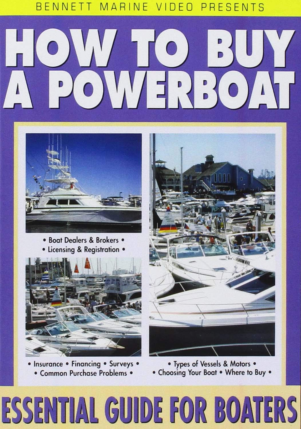 How to Buy a Powerboat by Bennett