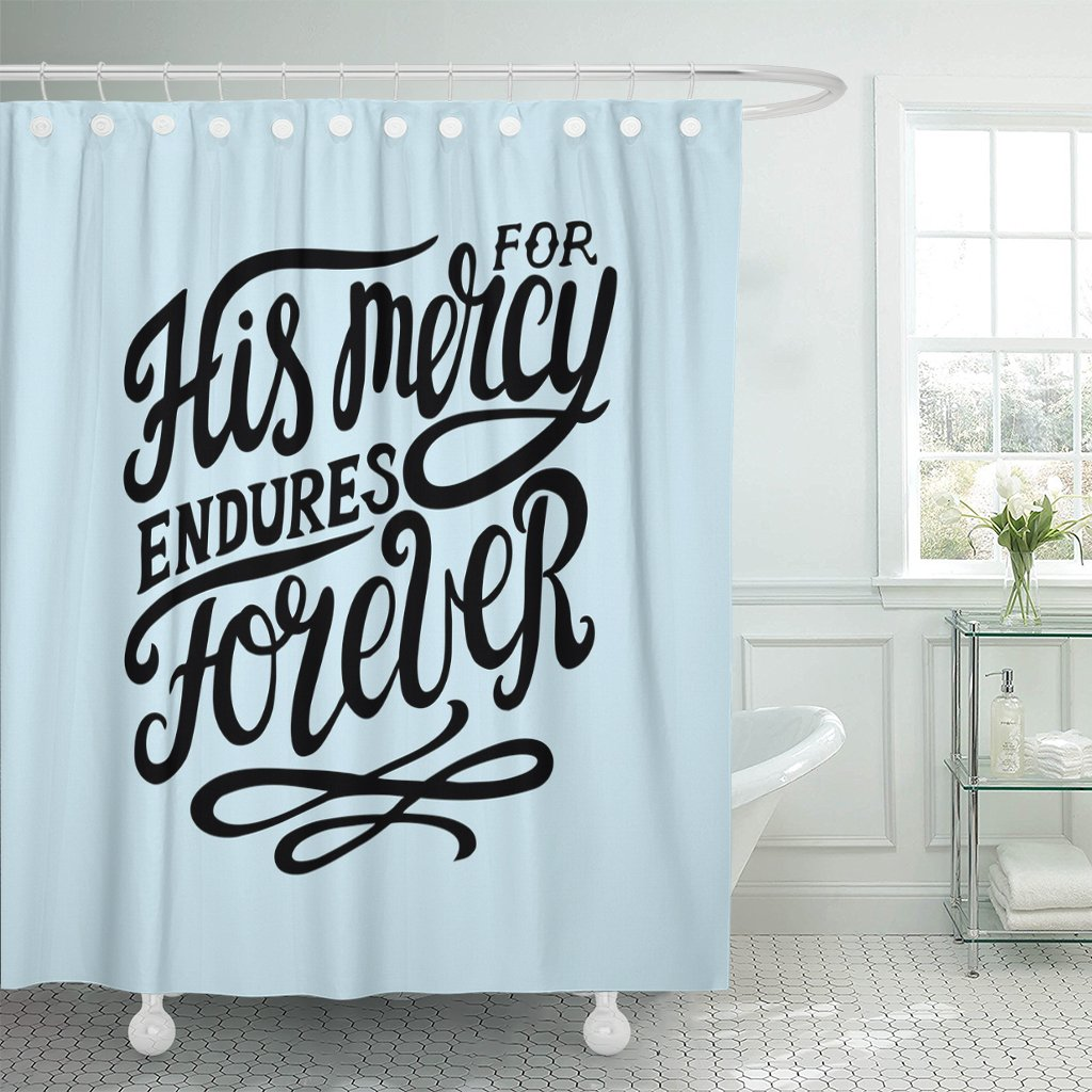 VaryHome Shower Curtain Belief Hand Lettering His Mercy Endures Forever Biblical Christian Scripture Modern Calligraphy Bible Waterproof Polyester Fabric 60 x 72 Inches Set with Hooks