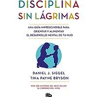 Disciplina Sin Lágrimas / No-Drama Discipline