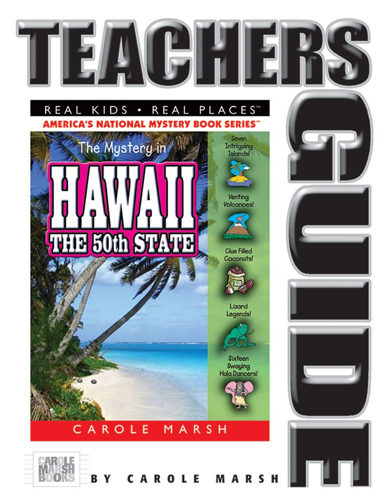 Download The Mystery in Hawaii Teacher's Guide: The 50th State (31) (Real Kids Real Places) pdf epub